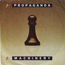 Propaganda -  p:Machinery