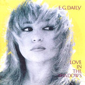 E.G. Daily - Love In The Shadows