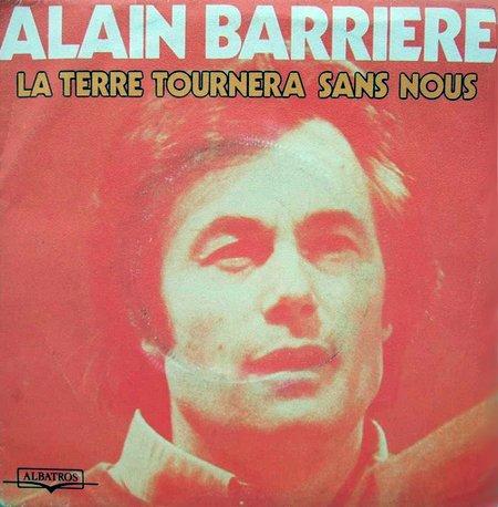 Alain Barrière - La terre tournera sans nous