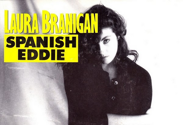 Laura Branigan - Spanish Eddie