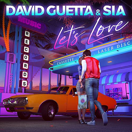 David Guetta & Sia - Let's Love