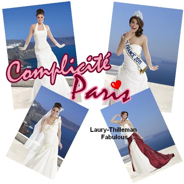 """Miss France 2011 Laury  , Pour """"Complicité Paris"""" . Magnifique (l)"""