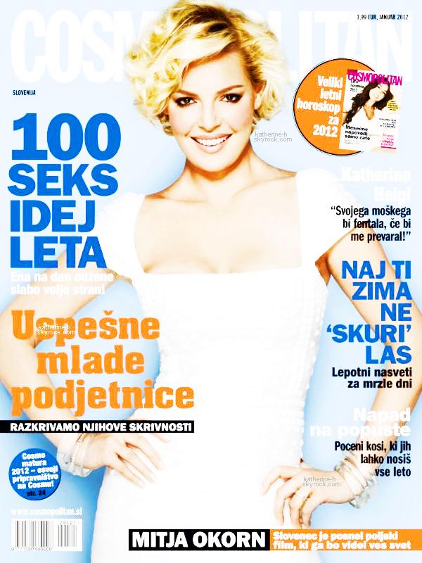 Katherine fait la couverture du Cosmopolitan anglais, russe, mais également la couverture de la version slovénienne du magazine.