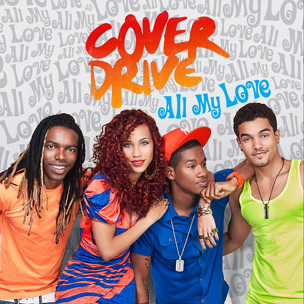 Cover Drive - All My Love (2013)