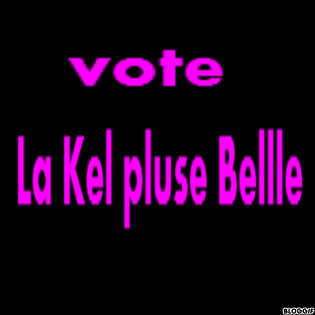 vote la kel et pluse belle
