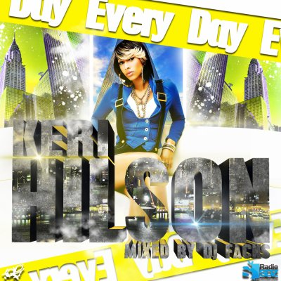 every day mixtape keri hilson mixé par dj facks