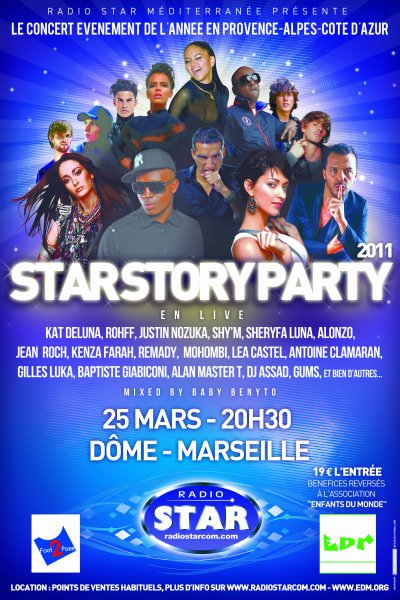 STAR STORY PARTY 2011 LE 25 MARS AU DOME A MARSEILLE