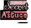 Secret-Astuce