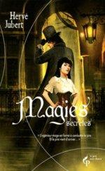 Magies secrètes de Hervé Jubert
