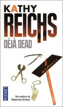 Temperance Brennan, tome 1, Deja Dead de Kathy Reichs
