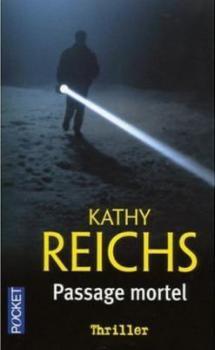 Temperance Brennan, tome 2, Passage mortel de Kathy Reichs