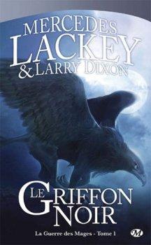 Cycle des Hérauts de Valdemar, Tome 1, Griffon Noir de Mercedes Lackey & Larry Dixon