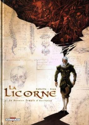La Licorne, tome 1, Le dernier temple d'Asclépios de Mathieu Gabella & Anthony Jean