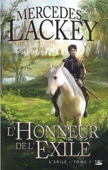 L'exilé, tome 1, L'honneur de l'exilé de Mercedes Lackey