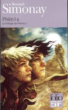 La trilogie de Phénix, tome 1, Phénix de Bernard Simonay