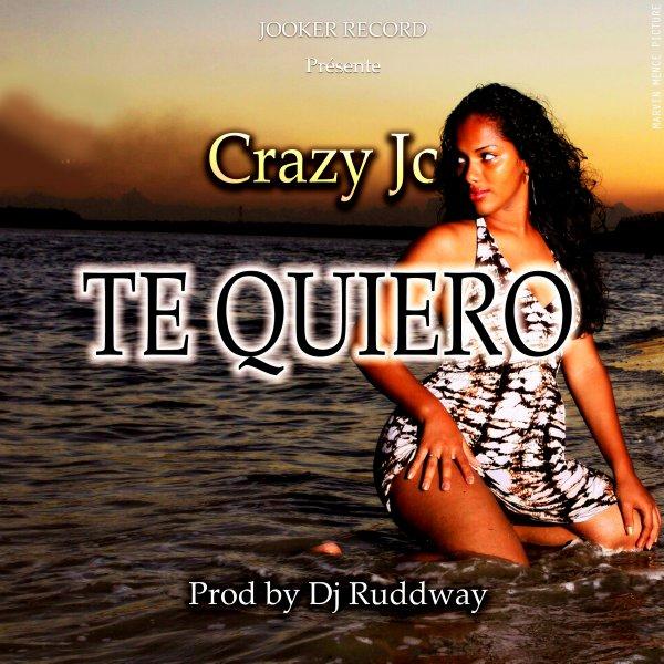 Crazy Jc - Te Quiero - JoOcka_ RecOrdz (2013)