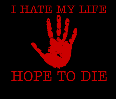 i hate my life !! :(