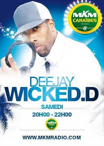 DJ WICKED.D sur MKM RADIO www.mkmradio.com/