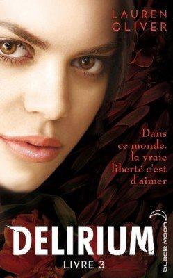 Delirium Livre 3 de Lauren Oliver