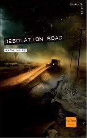 Desolation Road de Jérôme Noirez