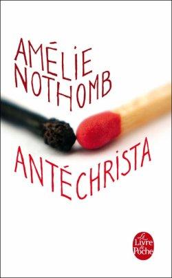 Antechrista d'Amélie Nothomb