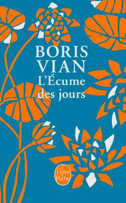 L'Ecume des jours de Boris Vian