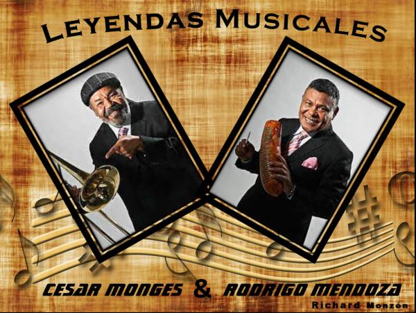 Cesar Moges y Rodrigo Mendoza Leyendas Musicales