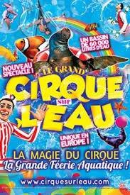 """""""Le programme du cirque sur l'eau 2018""""."""