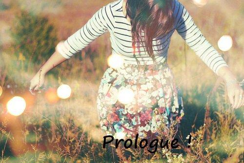 Le prologue !