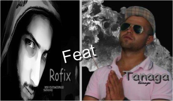 Tanaga Feat RoFix