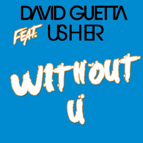 David Guetta Feat Usher Without You (2011)