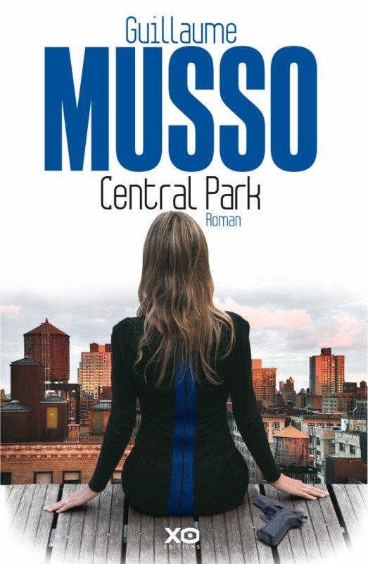 Central Park Guillaume Musso (Auteur) - Roman (broché). Paru en 03/2014