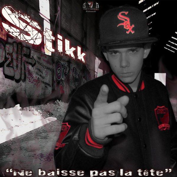 Sorti du EP de STIKK Ne Baisse Pas La Tête