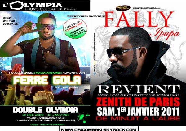 FERRE GOLA VS FALLY IPUPA OU SEREZ-VOUS LE 1 ER JANVIER 2011? OLYMPIA DE PARIS OU ZÉNITH DE PARIS!!!