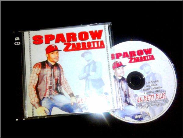 """SPARROW ZAMBROTTA MAXI-SINGLE """"UN PETIT PLUS"""" DANS LES BACS LE 6 NOVEMBRE 2010"""
