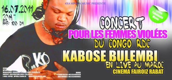 """KABOSE BULEMBI EN CONCERT LIVE  """"ELECTION"""" LE 16 JUILLET 2011 AU MAROC (RABAT)"""