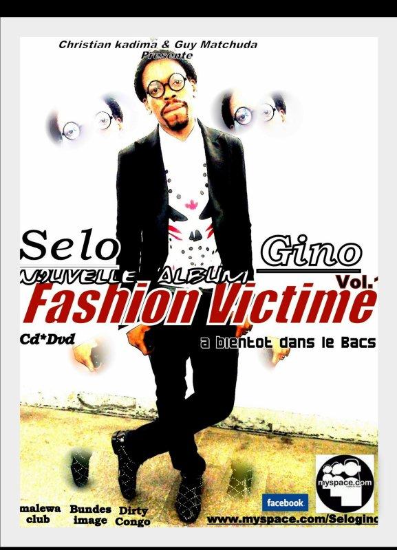 "SELEGINO JEUNE PREMIER PROCHAINEMENT L' ALBUM ""FASHION VICTIME"""