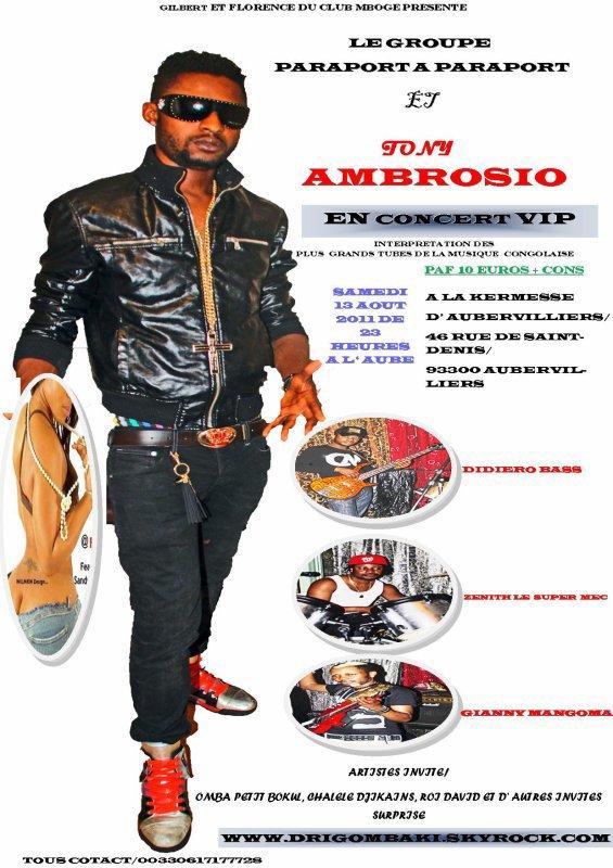 SPOT TONY AMBROSIO ET LE GROUPE PARAPORT A PARAPORT/ EN CONCERT LIVE LE 13 AOUT 2011 A LA KERMESSE D' AUBERVILLIERS 93. FRANCE