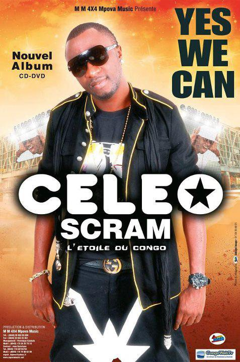 "CELEO SCRAM+10 DANS TEMPERATURE DES STARS/ NOUVEL ALBUM ""YES WE CAN"" BIENTOT DISPONIBLE EN FEAT KOFFI OLOMIDE, JESSIE MATADOR, AWILO LONGOMA ETC..."
