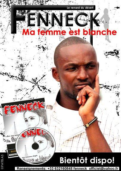 FENNECK DANS MA FEMME EST BLANCHE/ SINGLE PROCHAINEMENT DISPONIBLE