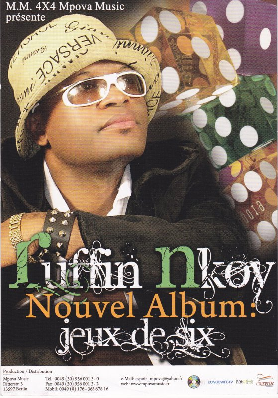 "RUFFIN NKOY NOUVEL ALBUM ""JEU DE SIX"" BIENTÔT DISPONIBLE EN VENTE/ PRODUCTION MM 4X4 MPOVA MUSIC"
