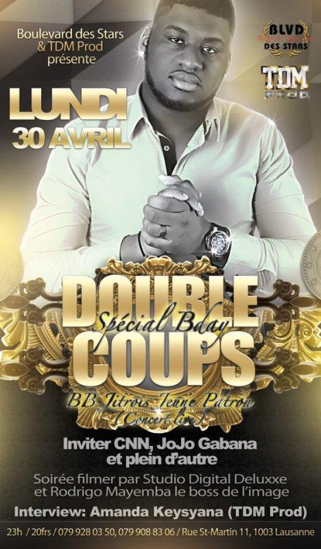 BOULEVARD DES STARS ET LA TDM VOUS PRESENTENT LA SOIRÉE DOUBLE COUPS LE 30 AVRIL 2012 A LAUSANNE