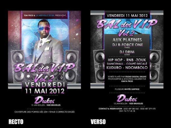 BAL DES VIPS VOLUME II - VENDREDI 11 MAI 2012/ A BRUXELLES