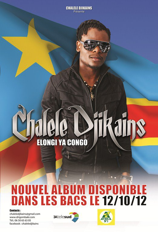 CHALELE DJIKAINS - PLAY BACK A PARIS/ MAXI SINGLE ELONGI YA CONGO DISPONIBLE LE 12 OCTOBRE 2012