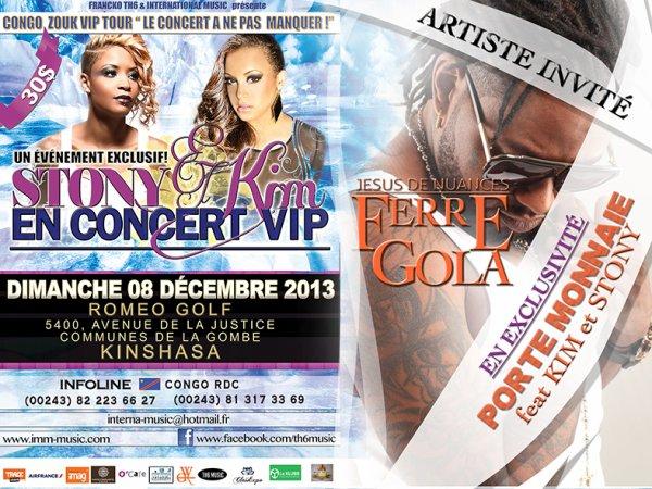 LES REINES DU ZOUK KIM & STONY EN CONCERT V.I.P FERRE GOLA DIMANCHE 08 DÉCEMBRE 2013 AU ROMEO GOLF (Congo Kinshasa) CONGO ZOUK VIP TOUR