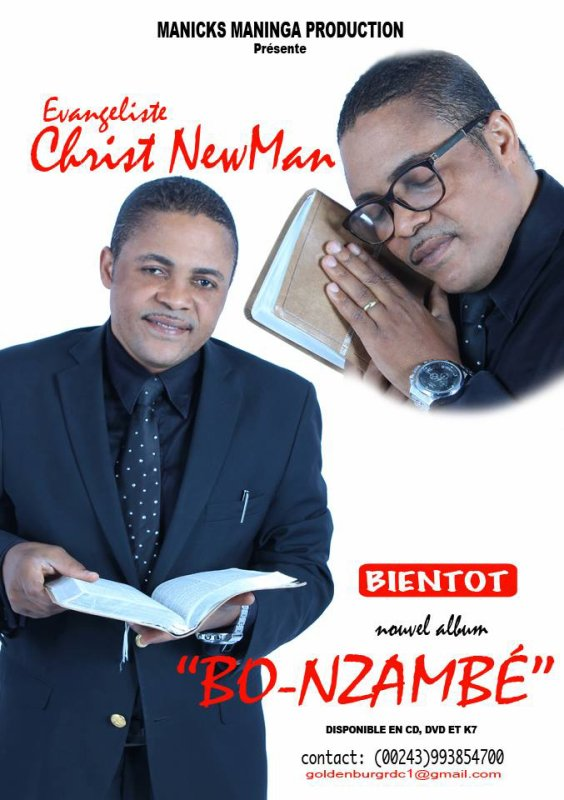 "EVANGELISTE CHRIST NEW MAN NOUVEL ALBUM ""BO NZAMBE"""