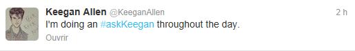 Nouveau Tweet de Keegan Allen ( Il y a 2 heures )