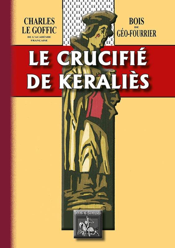 réédition du livre le crucifié de Kéraliès de Charles Le Goffic , bois de Geo Fourrier