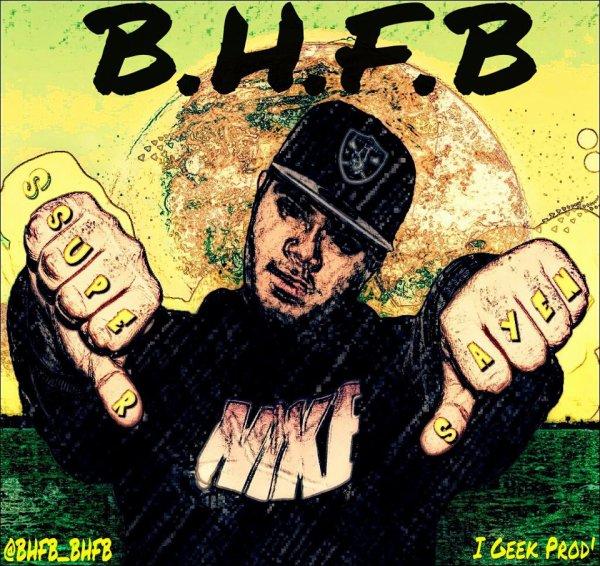 """La Mixtape de BHFB """" SUPER SAYEN  """""""