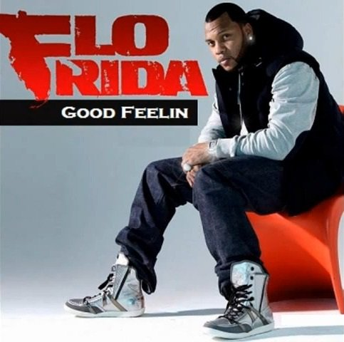 Flo Rida - Good Feelin' (ORIGINALLY BY AVICII) (2011)